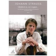Strauss, J.: Glücklich ist, wer vergisst … (Ouvertüre Fledermaus)