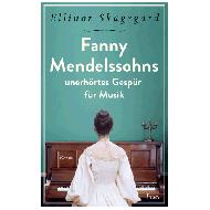 Skagegård, E.: Fanny Mendelssohns unerhörtes Gespür für Musik