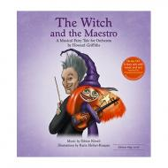 Griffiths, H.: The Witch and the Maestro (+CD)