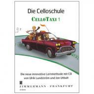 "Utbult, J. / Lindström, U.: Die Celloschule ""Cellotaxi"" Band 1 (+CD)"