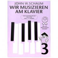 Schaum, John W: Wir musizieren am Klavier Bd. 3