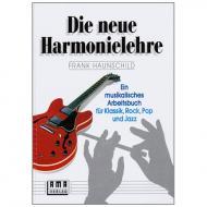 Haunschild, F.: Die neue Harmonielehre Band 1