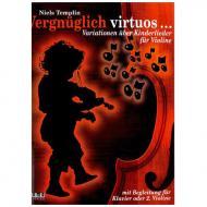 Templin, N.: Vergnüglich Virtuos: für 1-2 Violinen