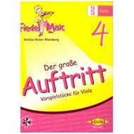Holzer-Rhomberg, A.: Fiedel-Max. Der große Auftritt 4 für Viola