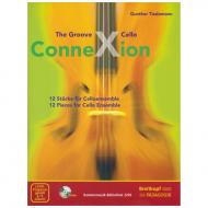 Tiedemann, G.: The Groove Cello ConneXion (+CD-ROM)