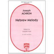 Achron, J.: Hebrew Melody Op. 33 a-Moll