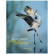 Knecht, E.: Dance On Deep Waters