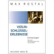 Max Rostal: Violin-Schlüssel-Erlebnisse