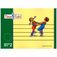 Tina und Tobi: Notenheft 2