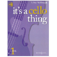 McDonagh, A.: It's A Cello Thing - Book 1 (+ Online Audio)