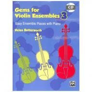 Butterworth, H. .: Gems for Violin Ensembles Band 3 (+CD)