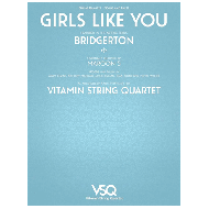 Bridgerton – Girls Like You von Maroon 5