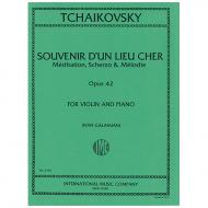 Tschaikowski, P. I.: Souvenir d'un Lieu Cher Op. 42