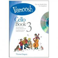 Gregory, T.: Vamoosh Cello Book 3 (+CD)