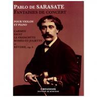Sarasate, P. d.: Fantaisies de Concert