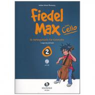 Holzer-Rhomberg, A.: Fiedel-Max goes Cello 2 (+CD)