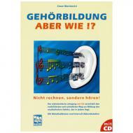 Marinovici, C.: Gehörbildung aber wie (+CD)