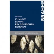 Hiemke, S.: Johannes Brahms – Ein deutsches Requiem