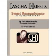 Mendelssohn Bartholdy, F.: Sweet Remembrance Op. 19/1 (Heifetz)
