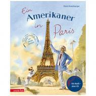 Eisenburger, D.: Ein Amerikaner in Paris – Sinfonische Dichtung von George Gershwin (+CD)