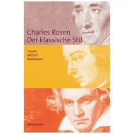 Rosen, Ch.: Der klassische Stil – Haydn, Mozart, Beethoven