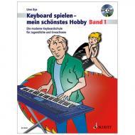 Bye, U.: Keyboard spielen – mein schönstes Hobby Band 1 (+CD)