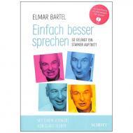 Bartel, E.: Einfach besser sprechen – So gelingt ein starker Auftritt (+CD)