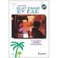 Schott, S.: Play Piano By Ear (+CD)
