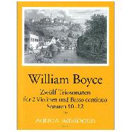 Boyce, W.:  Zwölf Triosonaten - Sonaten 10 - 12