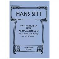 Sitt, H.: 2 Fantasien über Weihnachtslieder Op. 74/1 & Op. 74/3