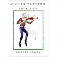 Trory, R.: Violin Playing Vol. 5