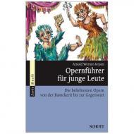 Werner-Jensen, A.: Opernführer für junge Leute
