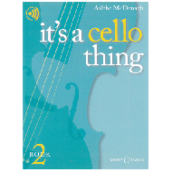 McDonagh, A.: It's A Cello Thing - Book 2 (+ Online Audio)