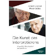 Brendel, A.: / Gülke, P.: Die Kunst des Interpretierens - Gespräche über Schubert und Beethoven