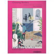 Crossing Borders Heft 4: 18 Stücke