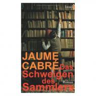 Cabré, J.: Das Schweigen des Sammlers