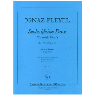 Pleyel, I.: 6 kleine Duos Ben. 574-579 (Op. 48)