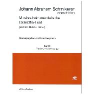 Schmikerer, J. A.: Musico-Instrumentalische Gemüths-Lust - Band II (Partita 5-7 Anhang)