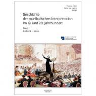 Ertelt, Th./Loesch, H. v. (Hg.): Geschichte der musikalischen Interpretation im 19. und 20. Jahrhundert – Band 1: Ästhetik – Ideen