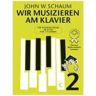 Schaum, John W: Wir musizieren am Klavier Bd. 2