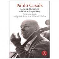Pablo Casals: Licht und Schatten auf einem langen Weg