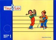 Tina und Tobi: Notenheft 1