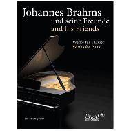 Johannes Brahms und seine Freunde