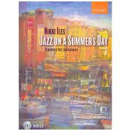 Iles, N.: Jazz on a Summer's Day (+CD)