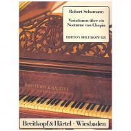 Schumann, R.: Variationen über ein Nocturne von Chopin
