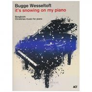 Wesseltoft, Bugge: It's snowing on my Piano