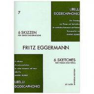 Eggermann, F.: 6 Skizzen