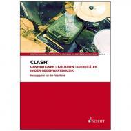 Hiekel, J. P. (Hrsg.): Clash! Generationen – Kulturen – Identitäten in der Gegenwartsmusik