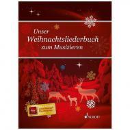Unser Weihnachtsliederbuch zum Musizieren