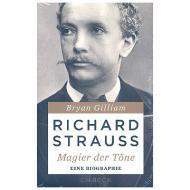 Gilliam, B.: Richard Strauss – Magier der Töne